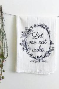 Let Me Eat Cake! Tea Towel